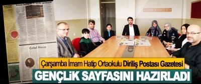 Çarşamba İmam Hatip Ortaokulu Diriliş Postası Gazetesi Gençlik Sayfasını Hazırladı