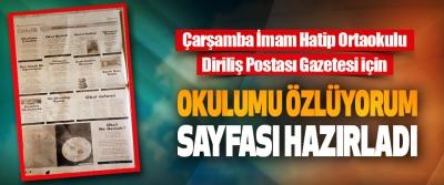 Çarşamba İmam Hatip Ortaokulu Diriliş Postası Gazetesi İçin Okulumu Özlüyorum Sayfası Hazırladı