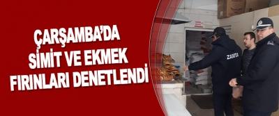 Çarşamba'da Simit Ve Ekmek Fırınları Denetlendi