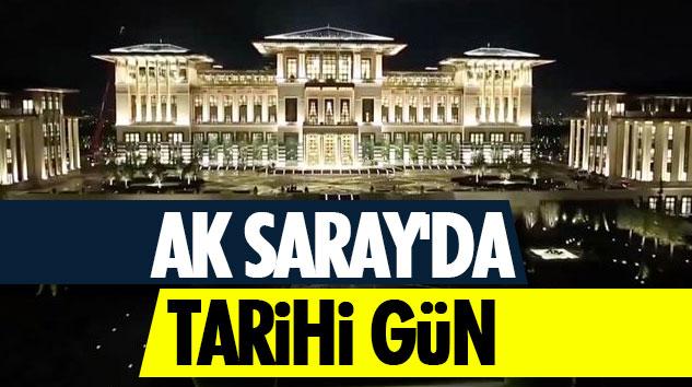 Ak Saray'da Tarihi Gün