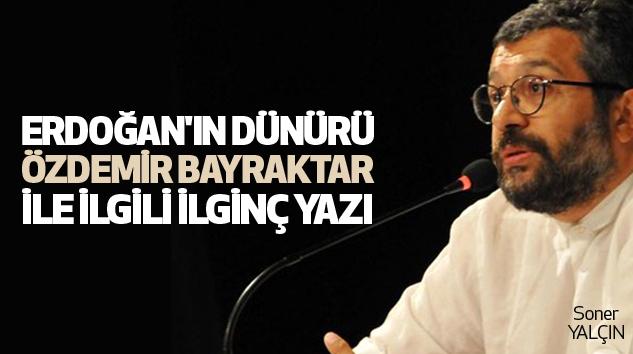 Erdoğan'ın Dünürü Özdemir Bayraktar İle İlgili İlginç Yazı...