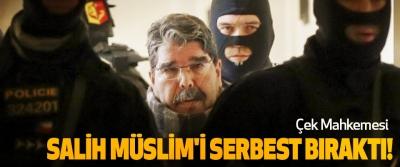 Çek Mahkemesi Salih Müslim'i Serbest Bıraktı!
