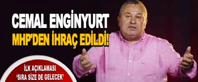 Cemal Enginyurt MHP'den İhraç Edildi!