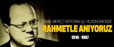 Cemil meriç'i, vefatının 30. Yıldönümünde rahmetle anıyoruz: