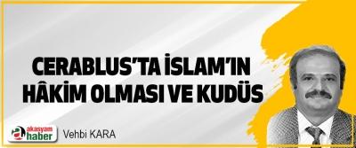 Cerablus'ta İslam'ın Hâkim Olması Ve Kudüs