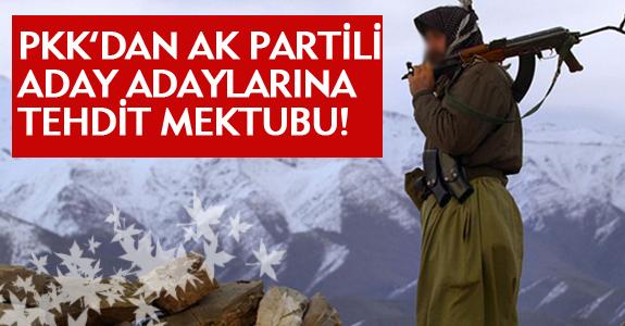 PKK'DAN AK PARTİLİ ADAY ADAYLARINA TEHDİT MEKTUBU!