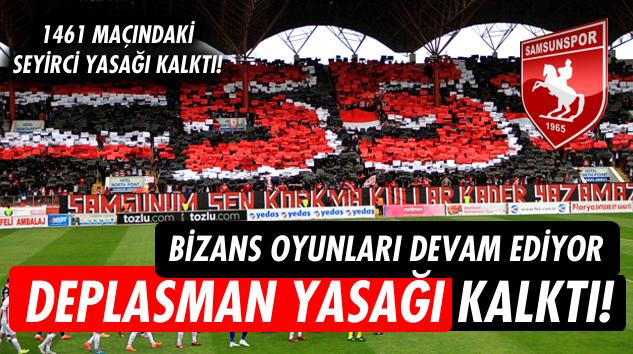 Samsunspor - 1461 Trabzon maçındaki deplasman yasağı maça son gün kala kaldırıldı