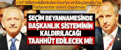CHP Milletvekillerinden İnce'ye ve Kılıçdaroğlu'na Parlamenter sistem dayatması