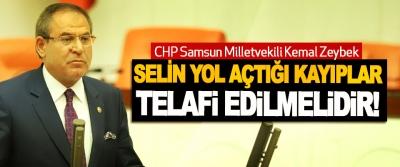 CHP Samsun Milletvekili Kemal Zeybek; Selin yol açtığı kayıplar telafi edilmelidir!