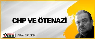 CHP Ve Ötenazi