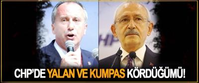 CHP'de Yalan Ve Kumpas Kördüğümü!