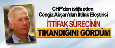 CHP'den istifa eden Cengiz Akşan'dan İttifak Eleştirisi
