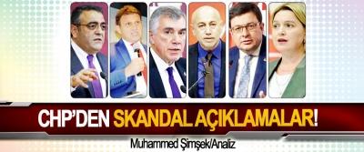 CHP'den Skandal Açıklamalar!