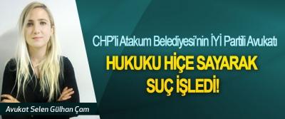CHP'li Atakum Belediyesi'nin İYİ Partili Avukatı hukuku hiçe sayarak suç işledi!