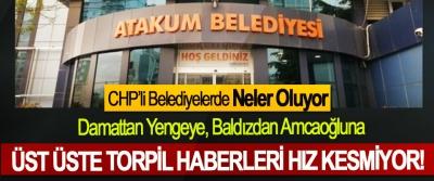 CHP'li Belediyelerde Neler Oluyor
