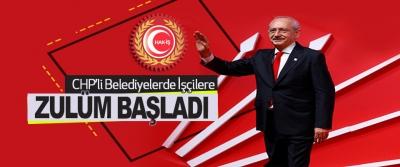 CHP'li belediyelerde sendika zulmü başladı