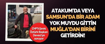 CHP'li Şevki Öztürk Başkan Deveci'ye Soruyor