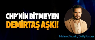 CHP'nin bitmeyen Demirtaş aşkı!