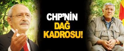 CHP'nin Dağ Kadrosu!