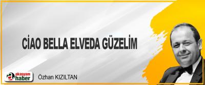 Ciao Bella Elveda Güzelim