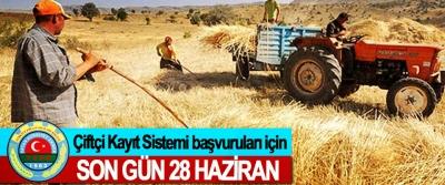 Çiftçi Kayıt Sistemi başvuruları için Son Gün 28 Haziran