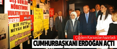 Çiğdem Karaaslan hazırladı Cumhurbaşkanı Erdoğan Açtı