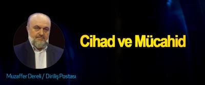 Cihad ve Mücahid