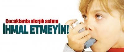 Çocuklarda alerjik astımı ihmal etmeyin!