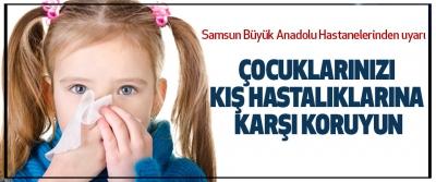 Çocuklarınızı Kış Hastalıklarına Karşı Koruyun
