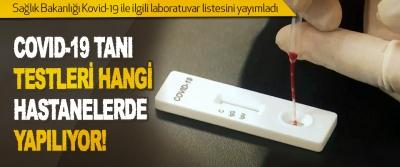 Covıd-19 Tanı Testleri Hangi Hastanelerde Yapılıyor!
