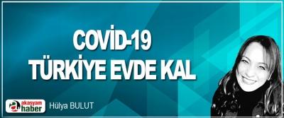 Covid-19 Türkiye Evde Kal