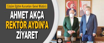 Çözüm Eğitim Kurumları Genel Müdürü Ahmet Akça Rektör Aydın'a Ziyaret