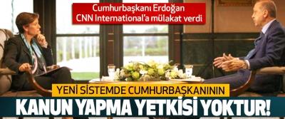 Cumhurbaşkanı Erdoğan CNN International'a mülakat verdi