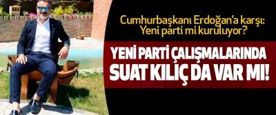Cumhurbaşkanı Erdoğan'a karşı: Yeni parti mi kuruluyor?