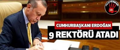 Cumhurbaşkanı Erdoğan 9 Rektörü Atadı