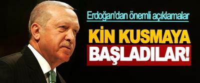 Cumhurbaşkanı Erdoğan'dan önemli açıklamalar: Kin Kusmaya Başladılar!