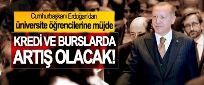 Cumhurbaşkanı Erdoğan'dan üniversite öğrencilerine müjde, Kredi ve burslarda artış olacak!