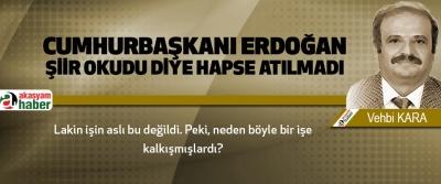 Cumhurbaşkanı Erdoğan Şiir Okudu Diye Hapse Atılmadı