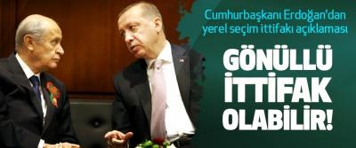 Cumhurbaşkanı Erdoğan'dan yerel seçim ittifakı açıklaması