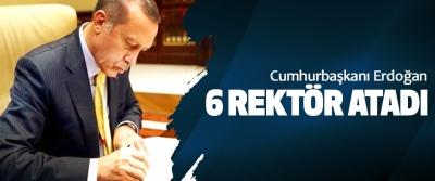 Cumhurbaşkanı Erdoğan 6 Rektör Atadı