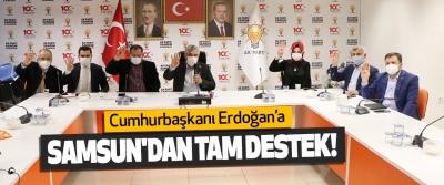 Cumhurbaşkanı Erdoğan'a Samsun'dan Tam Destek!