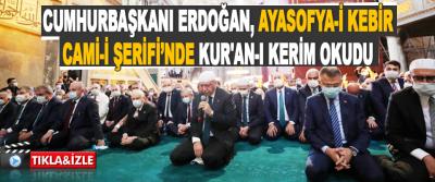 Cumhurbaşkanı Recep Tayyip Erdoğan, Cuma Namazını, 86 Yıl Sonra İbadete Açılan Ayasofya-i Kebir Cami-i Şerifi'nde Kıldı.