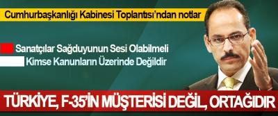 Cumhurbaşkanlığı Sözcüsü Kalın: Türkiye, F-35'in Müşterisi Değil, Ortağıdır