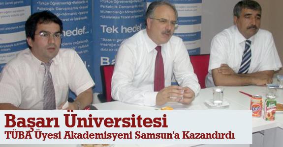 Başarı Üniversitesi, TÜBA üyesi akademisyeni Samsun'a kazandırdı