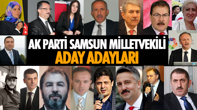 Samsun Milletvekili Aday Adayları