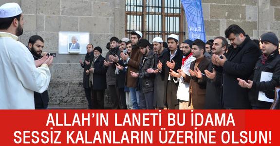 ALLAH'IN LANETİ BU İDAMA SESSİZ KALANLARIN ÜZERİNE OLSUN!