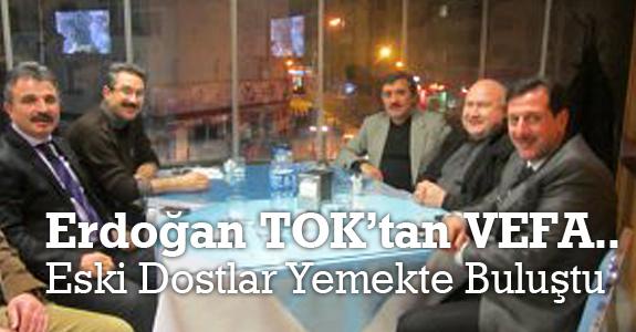Erdoğan Tok'un ev sahipliğinde eski dostlar yemekte buluştu