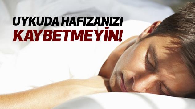 Uykuda Hafızanızı Kaybetmeyin!