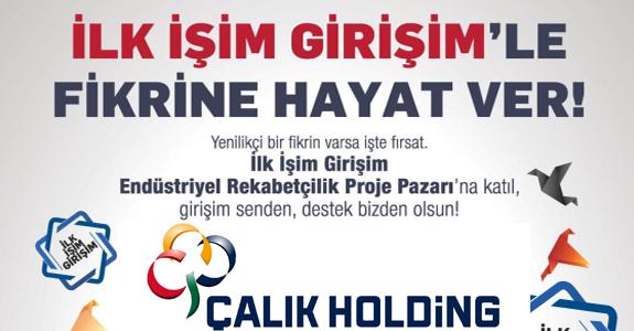 ÇALIK HOLDİNG GENÇ GİRİŞİMCİLER ARIYOR!