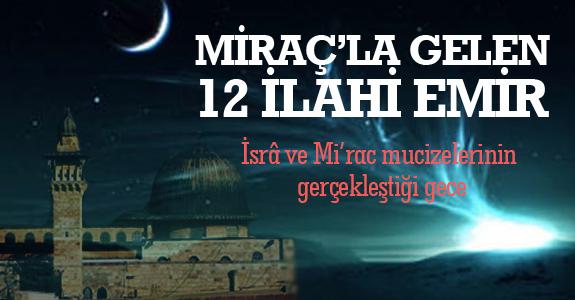 İlahi sırla dolu gecede gelen 12 ilahi emir